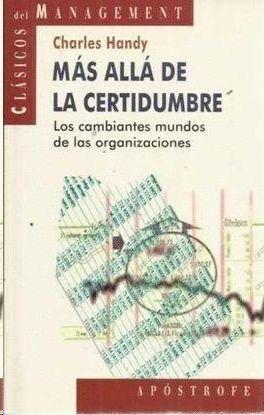 MÁS ALLÁ DE LA CERTIDUMBRE
