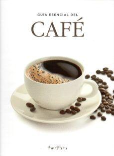GUIA ESENCIAL DEL CAFE