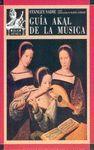 GUIA MUSICA AKAL (LIBRO + 6 CINTAS)