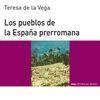 PUEBLOS DE LA ESPAÑA PRERROMANA,LOS.HISTORIA DEL MUNDO PARA JOVENES
