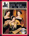 GUIA AKAL MUSICA (L+6CD)