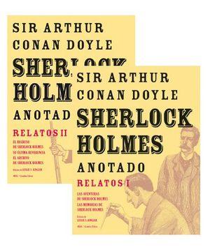 PACK SHERLOCK HOLMES ANOTADO: RELATOS I Y II