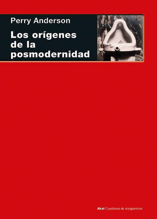 LOS ORÍGENES DE LA POSMODERNIDAD