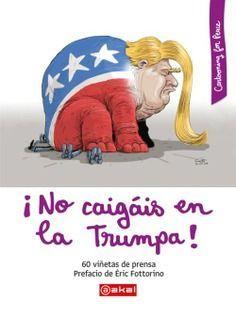 NO CAIGAIS EN LA TRUMPA!