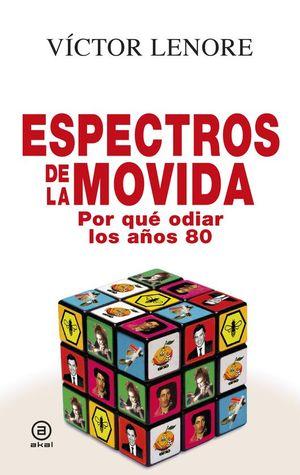 ESPECTROS DE LA MOVIDA