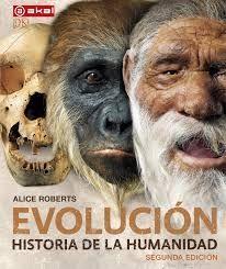 EVOLUCION. HISTORIA DE LA HUMANIDAD