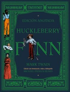 HUCKLEBERRY FINN (EDICIÓN ANOTADA)