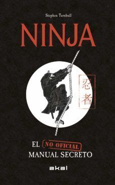 NINJA. EL MANUAL SECRETO NO OFICIAL