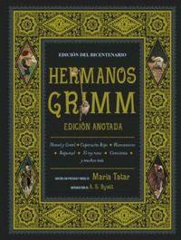 HERMANOS GRIMM (EDICION ANOTADA)