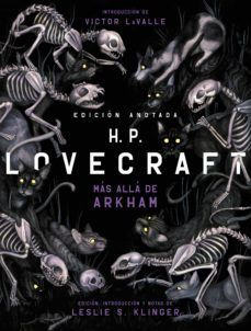 H.P. LOVECRAFT (EDICION ANOTADA). MÁS ALLA DE ARKHAM