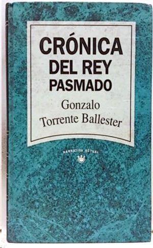 CRONICA DEL REY PASMADO