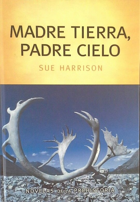 MADRE TIERRA, PADRE CIELO