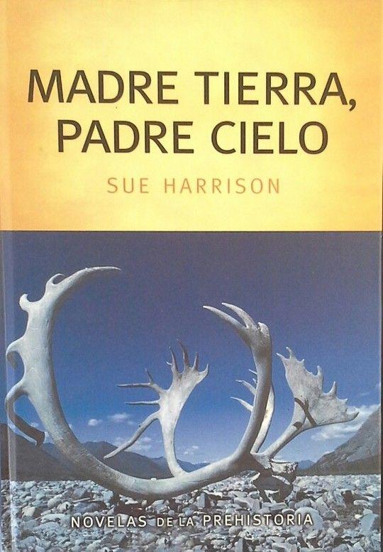 MADRE TIERRA, PADRE CIELO