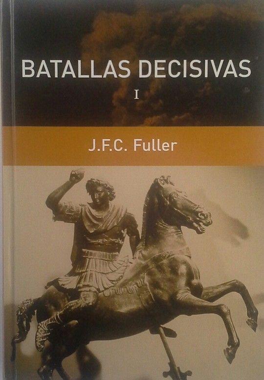 BATALLAS DECISIVAS I