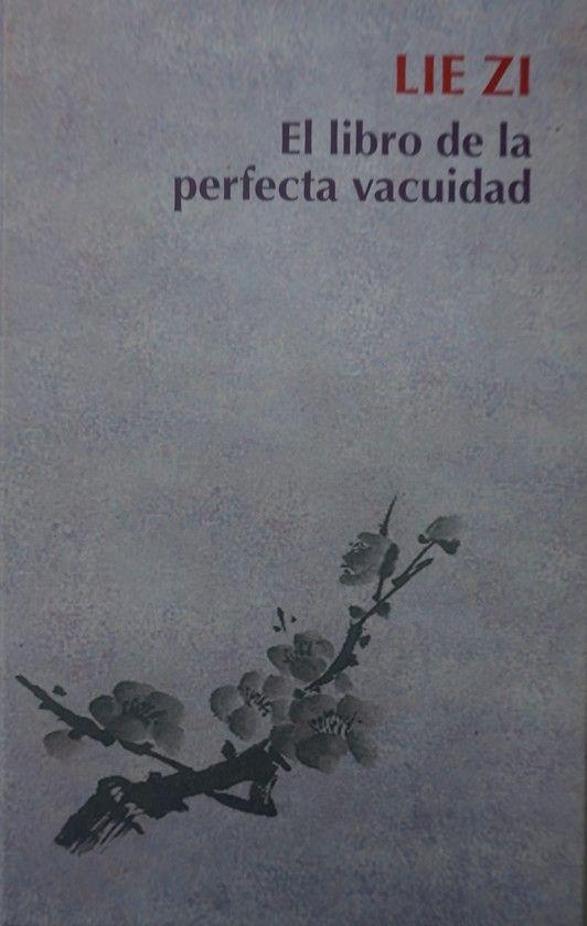 LIE ZI, EL LIBRO DE LA PERFECTA VACUIDAD