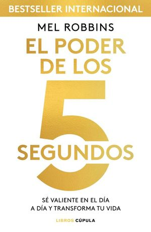 EL PODER DE LOS 5 SEGUNDOS