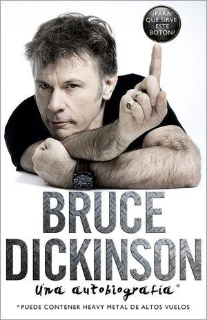 BRUCE DICKINSON. UNA AUTOBIOGRAFÍA