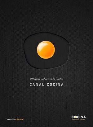 20 AÑOS SABOREANDO JUNTOS CANAL COCINA