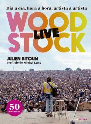 WOODSTOCK LIVE (50 ANIVERSARIO)