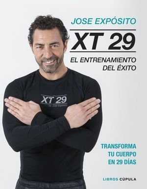 XT29. EL ENTRENAMIENTO DEL ��XITO