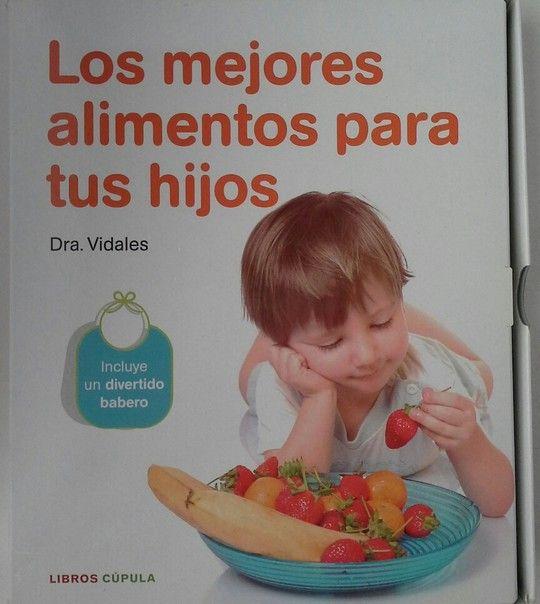 PACK LOS MEJORES ALIMENTOS PARA TUS HIJOS
