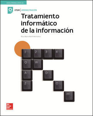 TRATAMIENTO INFORMATICO DE LA INFORMACION GM. LIBRO ALUMNO.