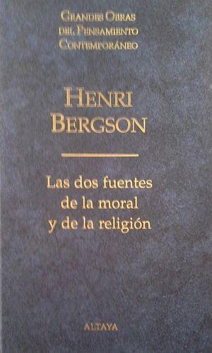 LAS DOS FUENTES DE LA MORAL Y DE LA RELIGIÓN
