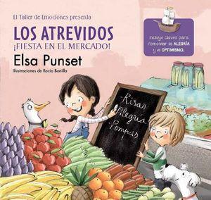 LOS ATREVIDOS ¡FIESTA EN EL MERCADO! (EL TALLER DE EMOCIONES)