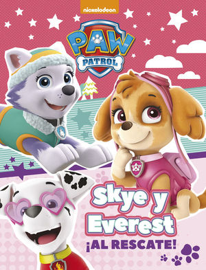 SKYE Y EVEREST AL RESCATE