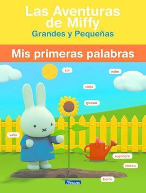 MIS PRIMERAS PALABRAS (LAS AVENTURAS DE MIFFY)