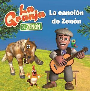 LA GRANJA DE ZENON: LA CANCION DE ZENON