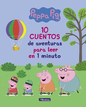 10 CUENTOS DE AVENTURAS PARA LEER EN 1 MINUTO PEPPA PIG