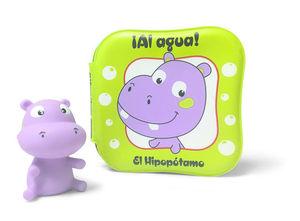 ¡AL AGUA! EL HIPOPÓTAMO