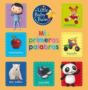 MIS PRIME�RAS PALABRAS LITTLE BABY BUM