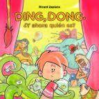 DING, DONG. ¿Y AHORA QUIEN ES?