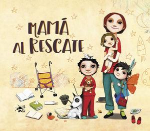 MAMA AL RESCATE