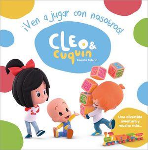 CLEO & CUQUIN VEN A JUGAR CON NOSOTROS!