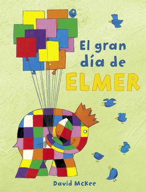 EL GRAN DIA DE ELMER
