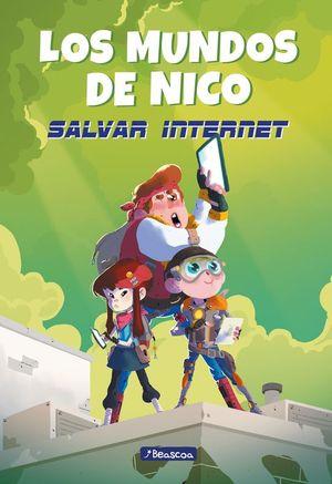 LOS MUNDOS DE NICO 1: SALVAR INTERNET