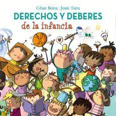 DERECHOS Y DEBERES DE LA INFANCIA