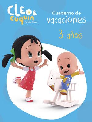 CUADERNO DE VACACIONES 3 AÑOS CLEO Y CUQUIN