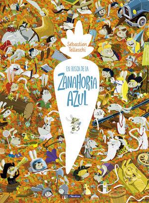 EN BUSCA DE LA ZANAHORIA AZUL