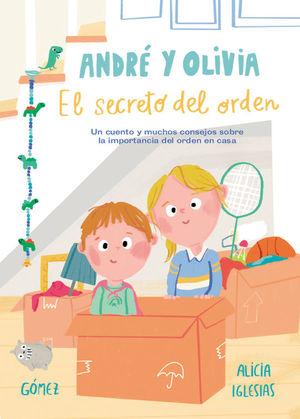 ANDRE� Y OLIVIA Y EL SECRETO DEL ORDEN
