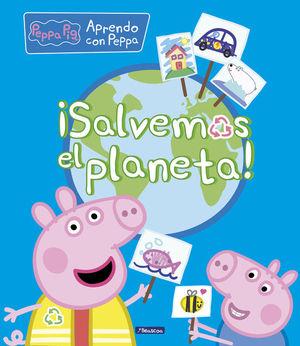 ¡SALVEMOS EL PLANETA! PEPPA PIG