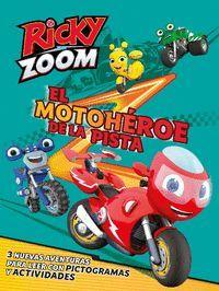 RICKY ZOOM: EL MOTOHEROE DE LA PISTA