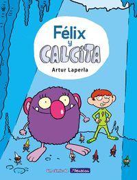 FÉLIX Y CALCITA 1