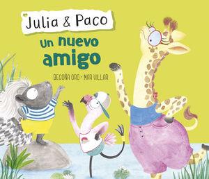 JULIA & PACO. UN NUEVO AMIGO