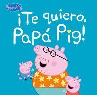 E QUIERO, PAP� PIG!