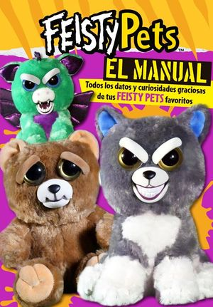 FEISTY PETS. EL MANUAL