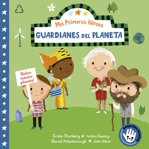 MIS PRIMEROS HEROES: GUARDIANES DEL PLANETA